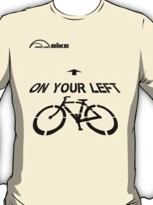 Cycling T Shirt - On Your Left T-Shirt