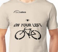Cycling T Shirt - On Your Left Unisex T-Shirt