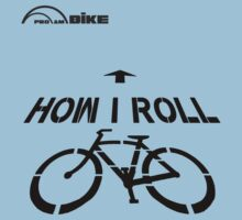 Cycling T Shirt - How I Roll by ProAmBike