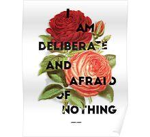 I Am Deliberate  Poster