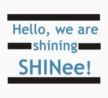 Hello, we are shining SHINee! by dotygonegreen