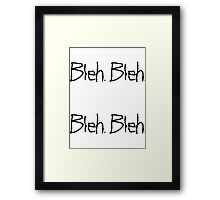 A Very Bleh Day Framed Print