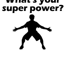 I Defend What's Your Super Power by kwg2200