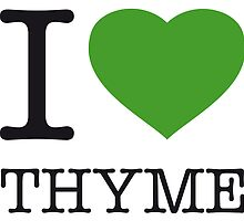I ♥ THYME by eyesblau