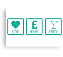 LOVE MONEY PARTY - Turquoise Canvas Print