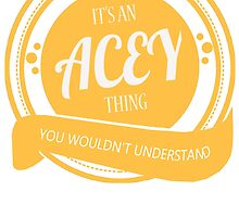 It's an ACEY thing! by jackiepham