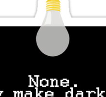 Darkness is the new standard Sticker