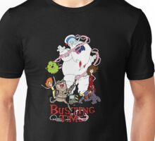 Busting Time Unisex T-Shirt