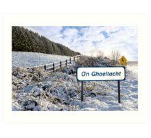 an ghaeltacht sign in irish snow scene Art Print