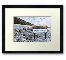 an ghaeltacht sign in irish snow scene Framed Print