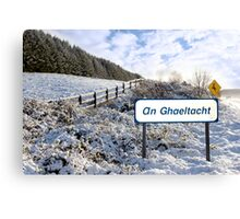 an ghaeltacht sign in irish snow scene Canvas Print