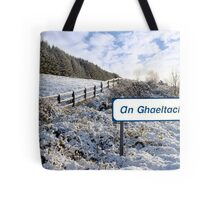 an ghaeltacht sign in irish snow scene Tote Bag