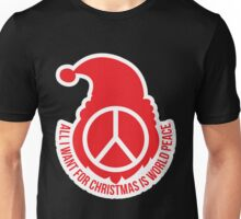 all i want for Christmas is world peace Unisex T-Shirt