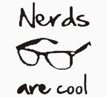 NERDS ARE COOL by chasemarsh