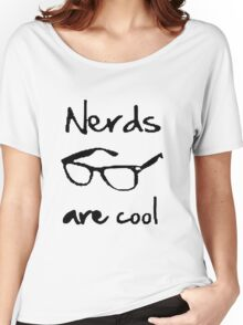 NERDS ARE COOL Women's Relaxed Fit T-Shirt