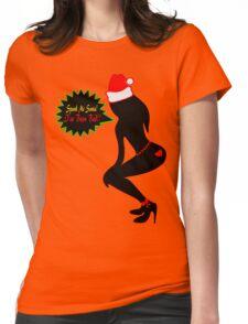 ټ♪♥Spank Me Santa, I've been Bad-Naughty-Fun X-Mas Clothing & Stickers♥♪ټ    Womens Fitted T-Shirt