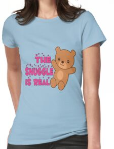 The Snuggle is Real Womens Fitted T-Shirt