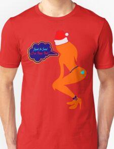 ټ♪♥Spank Me Santa, I've been Bad-Naughty-Fun X-Mas Clothing & Stickers♥♪ټ    T-Shirt