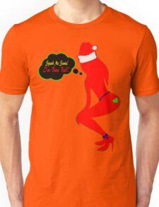 ټ♪♥Spank Me Santa, I've been Bad-Naughty-Fun X-Mas Clothing & Stickers♥♪ټ    Unisex T-Shirt