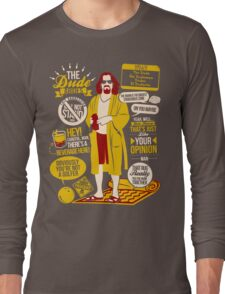 The Dude Quotes Long Sleeve T-Shirt