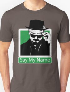 Heisenberg - SAY MY NAME T-Shirt