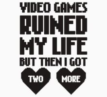 Video Games Ruined My Life by Look Human