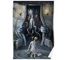 Cthulhu Entering our World: Wishful Thinking Poster
