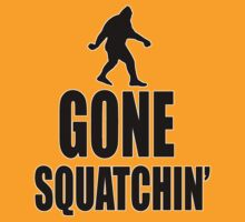 Gone Squatchin' Bigfoot T-shirt by thebigfootstore