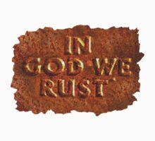 In God We Rust by atheistcards
