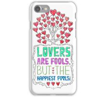 Lovers are fools iPhone Case/Skin