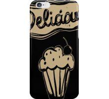 deliciousb iPhone Case/Skin