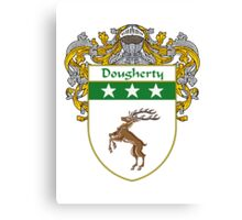 Dougherty Coat of Arms/Family Crest Canvas Print