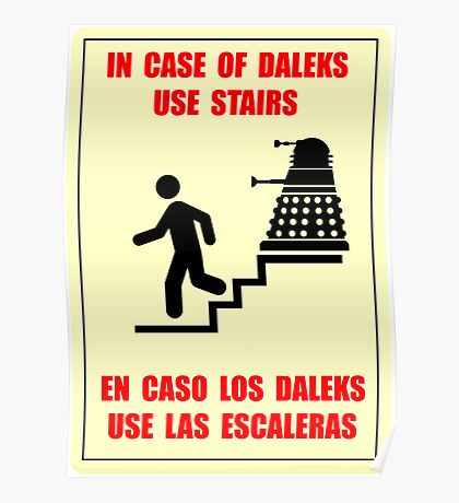 In Case of Daleks Use Stairs Poster