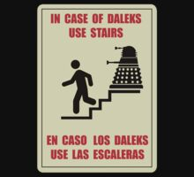 In Case of Daleks Use Stairs by B4DW0LF