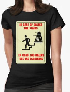 In Case of Daleks Use Stairs Womens Fitted T-Shirt