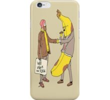 Will Work for Food iPhone Case/Skin