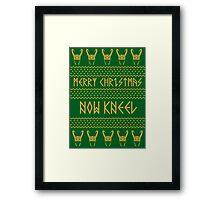 Merry Christmas, Now Kneel Framed Print