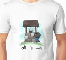All is Well Unisex T-Shirt