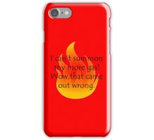 That Came Out Wrong iPhone Case/Skin