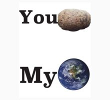 You rock my world by shylas