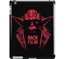 I'll Be Back! iPad Case/Skin