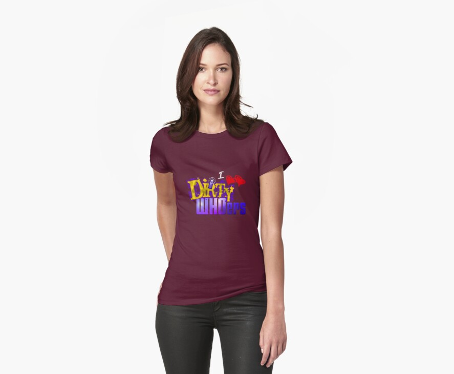 I love Dirty WHOers - dark shirts by TerryLightfoot