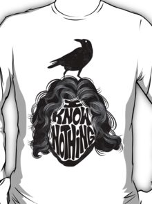I Know Nothing T-Shirt