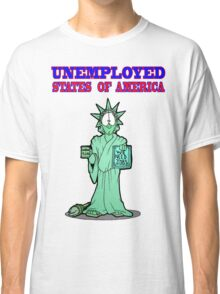 Unemployed States of America Classic T-Shirt