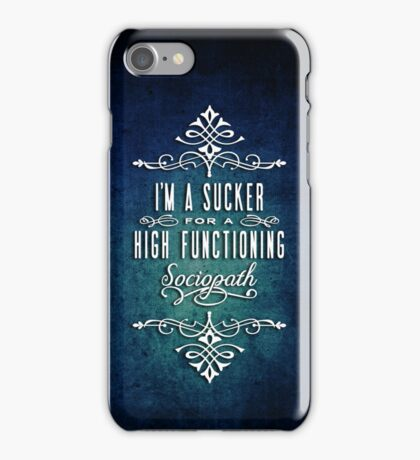 High Functioning Sociopath iPhone Case/Skin
