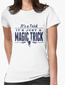It's a Trick! Womens Fitted T-Shirt