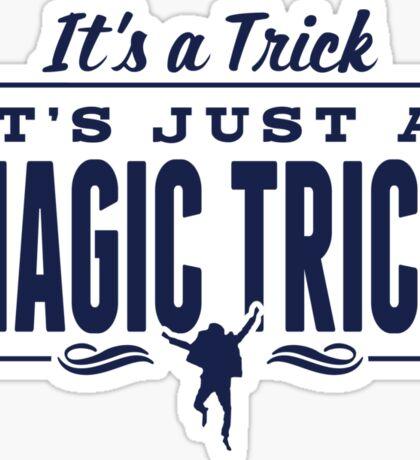 It's a Trick! Sticker