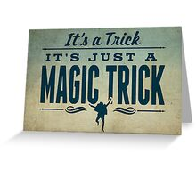It's a Trick! Greeting Card