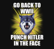 Courage Wolf - Go Back to WWII Punch Hitler In The Face by Yakei
