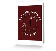 The many faces of Jan Itor Greeting Card